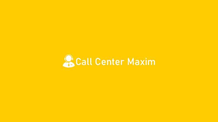 Call Center Maxim