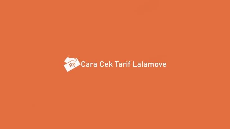 Cara Cek Tarif Lalamove