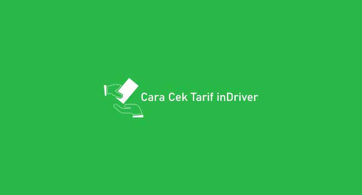 Cara Cek Tarif inDriver