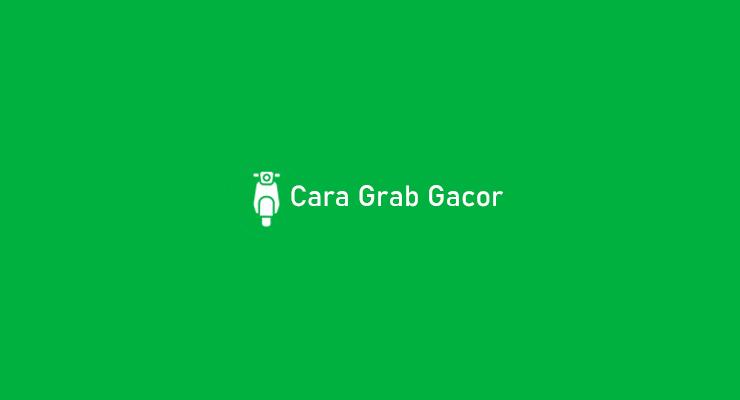 Cara Grab Gacor