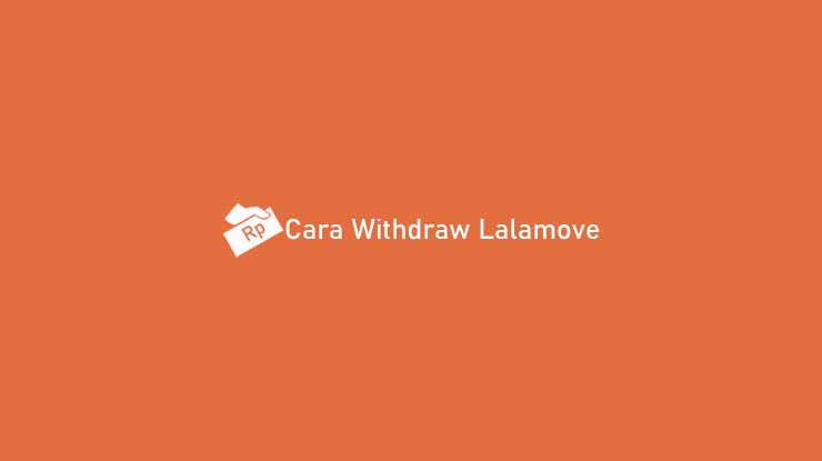 Cara Withdraw Lalamove