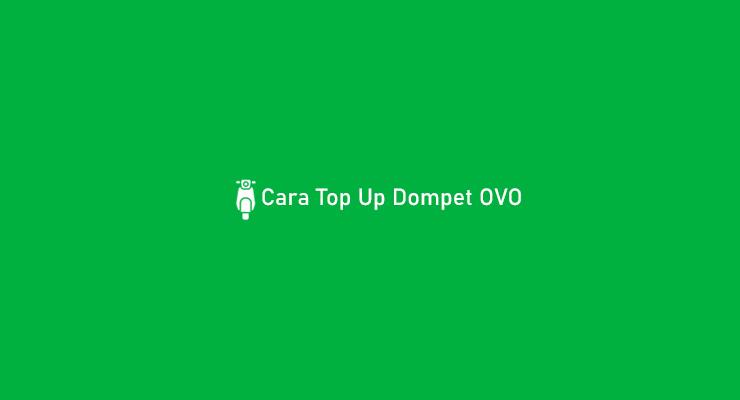Cara Top Up Dompet OVO