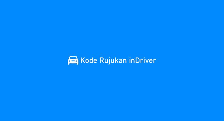 Kode Rujukan inDriver