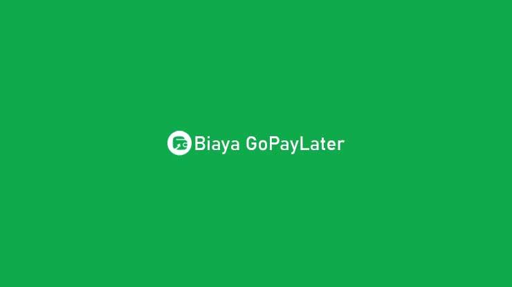 Biaya GoPayLater