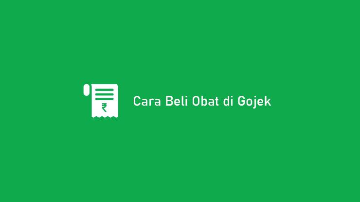 Cara Beli Obat di Gojek