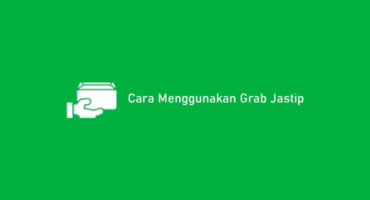 Cara Menggunakan Grab Jastip